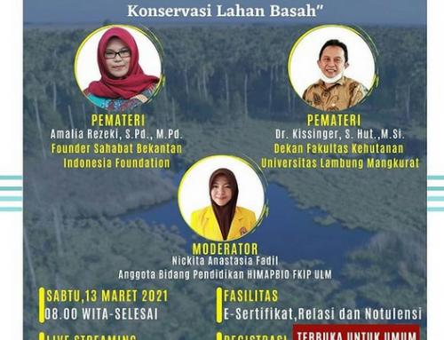 Himpunan Mahasiswa Jurusan Pendidikan Biologi FKIP ULM Present Webinar Nasional Konservasi